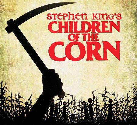 "children of corn. ""The Children of The Corn"""